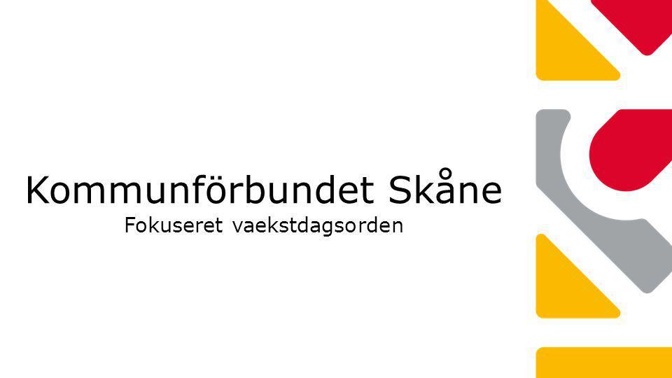 Kommunförbundet Skåne Fokuseret vaekstdagsorden