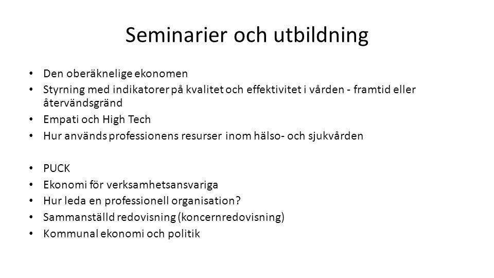 Seminarier och utbildning Den oberäknelige ekonomen Styrning med indikatorer på kvalitet och effektivitet i vården - framtid eller återvändsgränd Empa