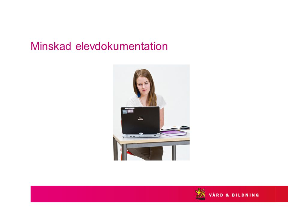 Minskad elevdokumentation