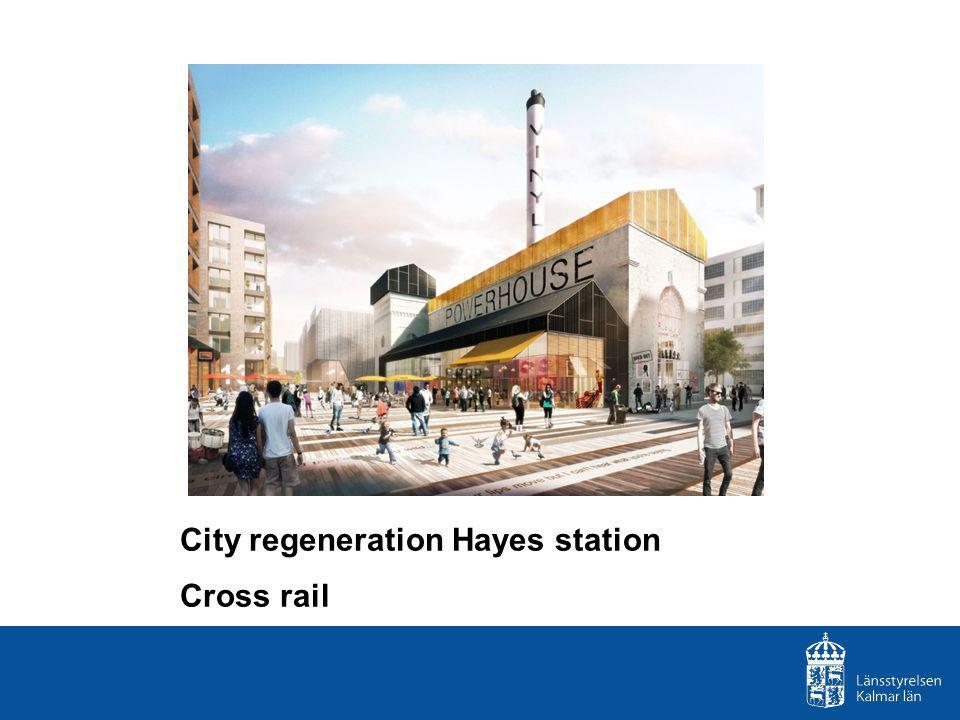 City regeneration Hayes station Cross rail