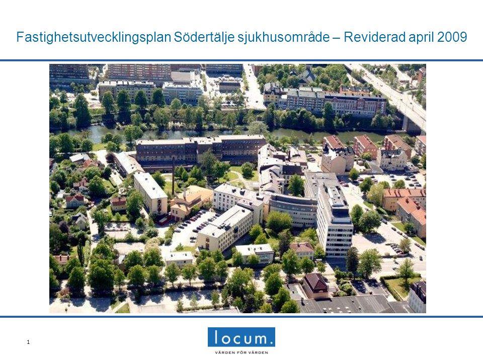 1 Fastighetsutvecklingsplan Södertälje sjukhusområde – Reviderad april 2009