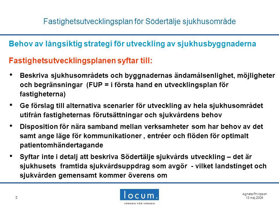 2 Fastighetsutvecklingsplan för Södertälje sjukhusområde Behov av långsiktig strategi för utveckling av sjukhusbyggnaderna Fastighetsutvecklingsplanen