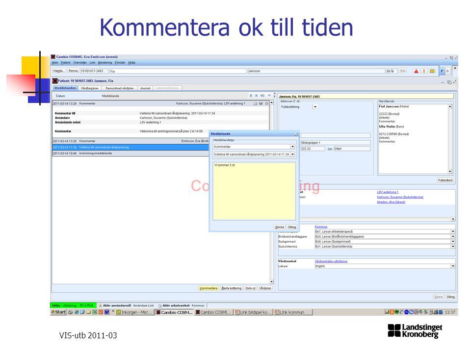 VIS-utb 2011-03 Kommentera ok till tiden