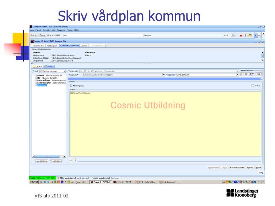 VIS-utb 2011-03 Skriv vårdplan kommun
