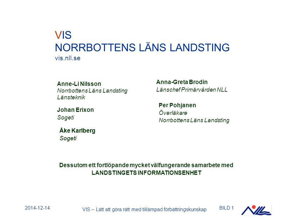 2014-12-14BILD 1 Anne-Li Nilsson Norrbottens Läns Landsting Länsteknik Anna-Greta Brodin Länschef Primärvården NLL VIS NORRBOTTENS LÄNS LANDSTING vis.