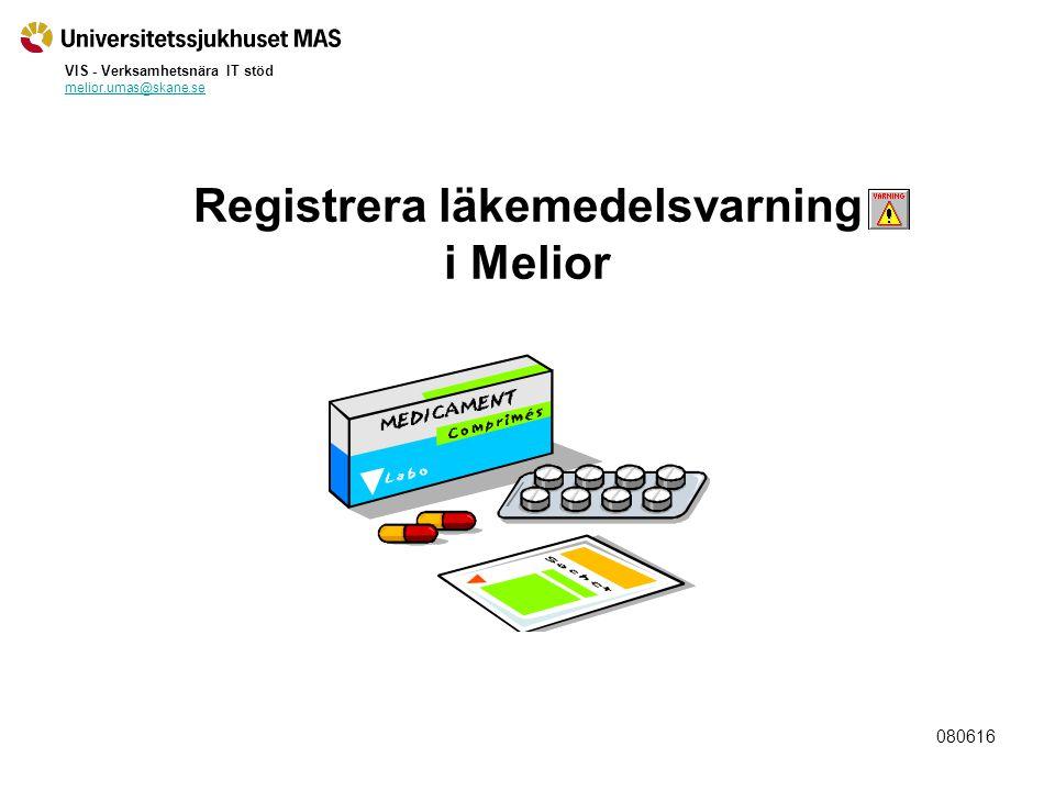 080616 Varningsmärkning Läkemedelsöverkänslighet i Melior.