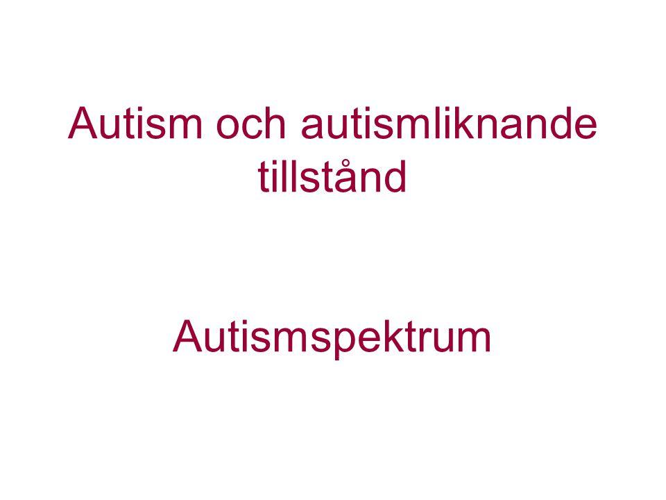  Klassisk autism (Infantil autism, Kanner autism/syndrom)  Högfungerande autism (HFA)  Asperger syndrom  Atypisk autism (PDD-NOS, autism UNS )  Disintegrativ störning (Hellers syndrom)