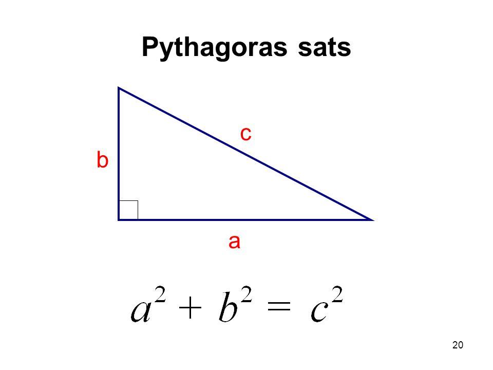 20 Pythagoras sats c a b