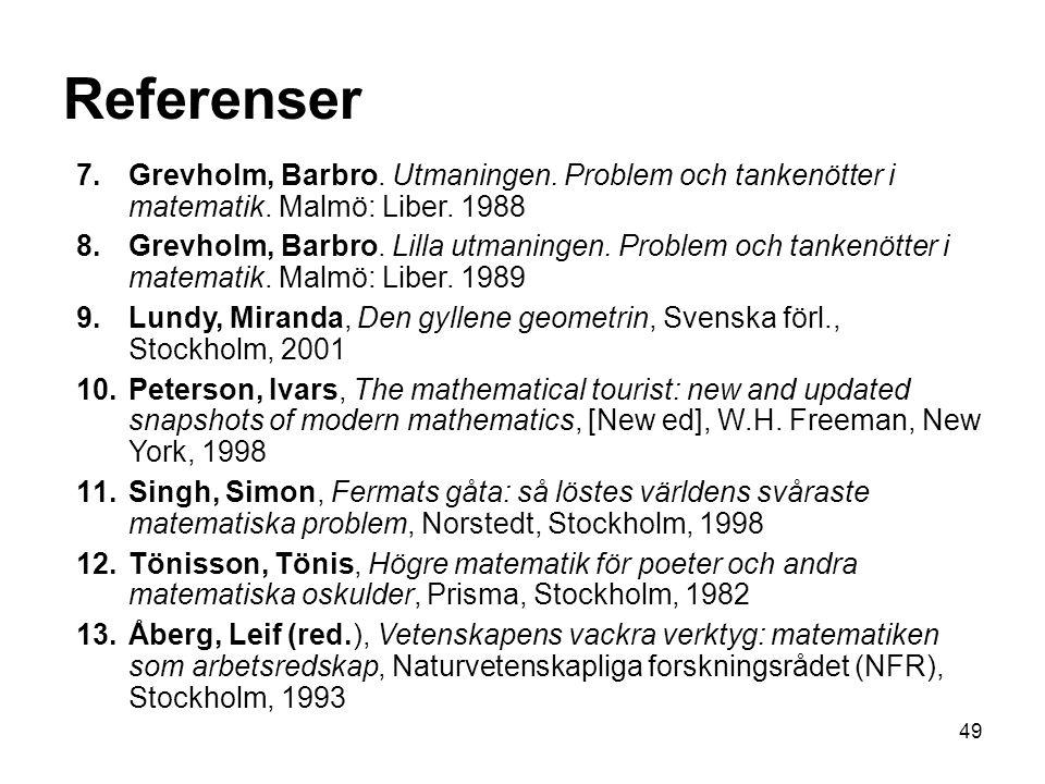 49 7.Grevholm, Barbro.Utmaningen. Problem och tankenötter i matematik.