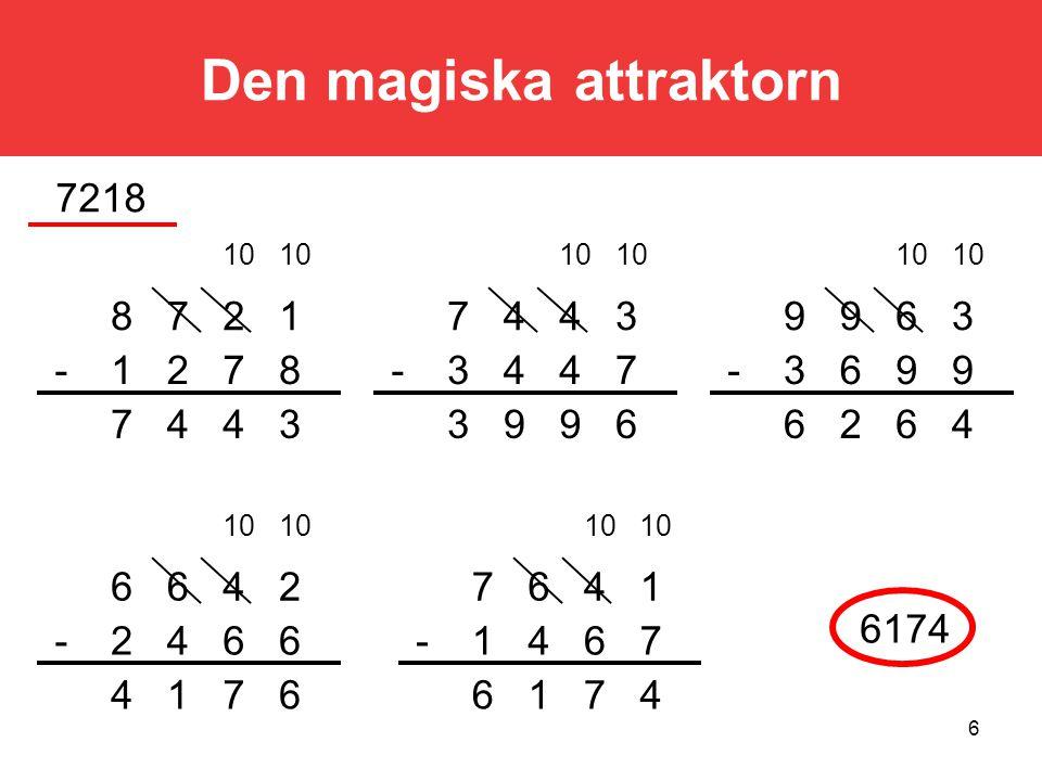 57 Sudoku - matematik Hur många rutor med siffror måste det minst finnas i ett Sudoku Svar: Man vet ej.