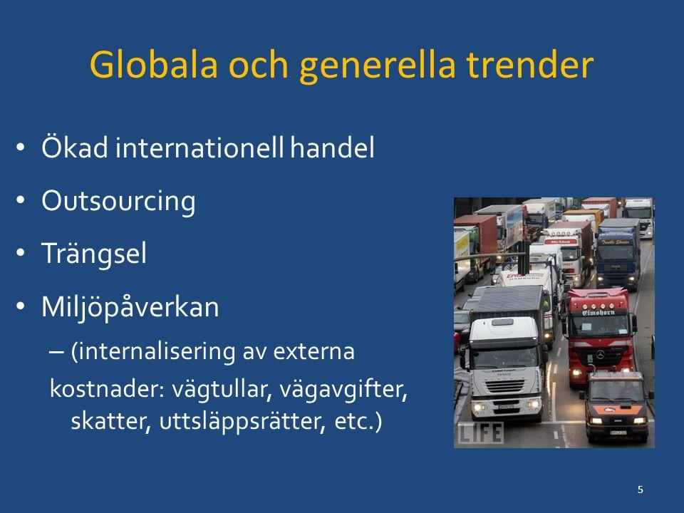 Tekniska trender Större och effektiva fartyg – 20 % less CO2 per container moved than Emma Mærsk (www.maersk.com) – 50 % less CO2 per container moved than the industry average on the Asia–Europe trade lane.