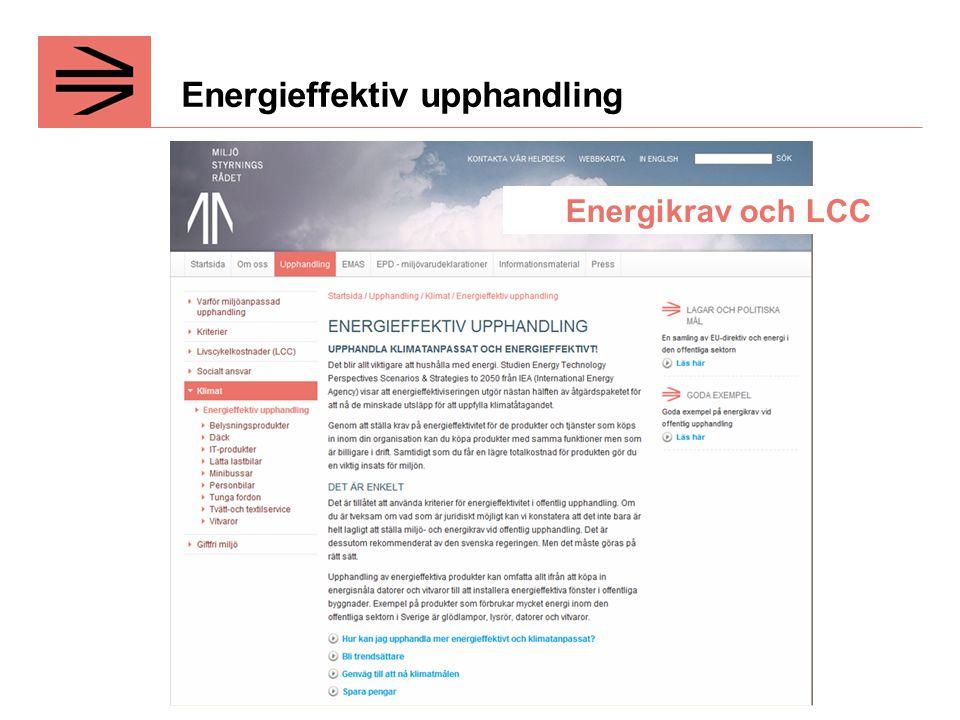 Energieffektiv upphandling Energikrav och LCC