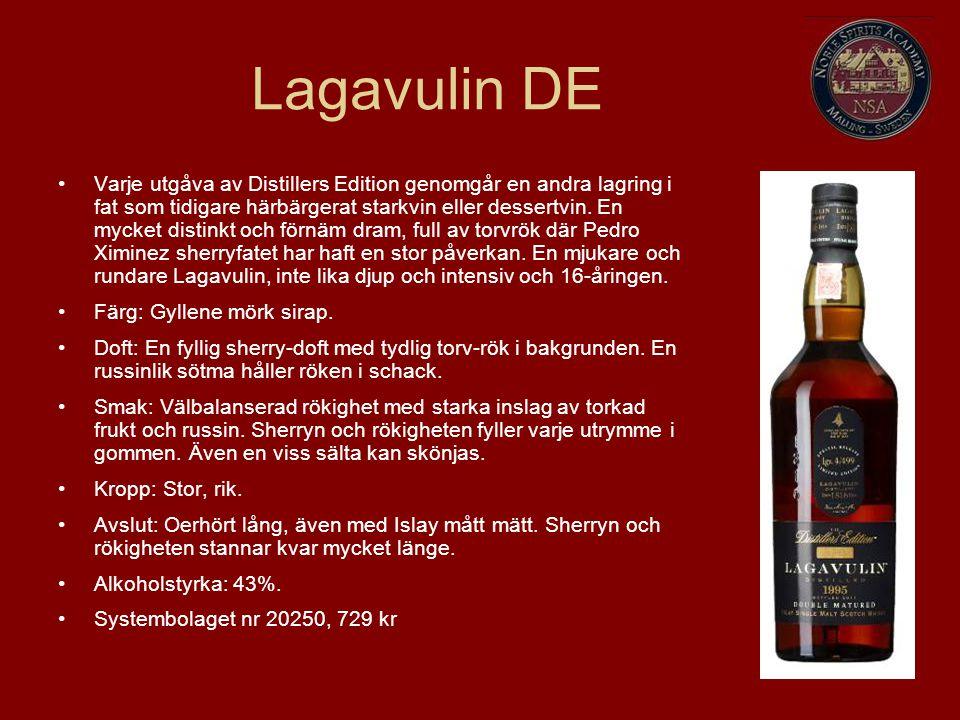 Lagavulin DE Varje utgåva av Distillers Edition genomgår en andra lagring i fat som tidigare härbärgerat starkvin eller dessertvin. En mycket distinkt
