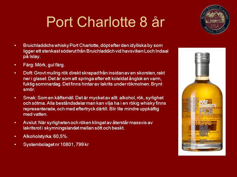 Port Charlotte 8 år Bruichladdichs whisky Port Charlotte, döpt efter den idylliska by som ligger ett stenkast söderut från Bruichladdich vid havsviken Loch Indaal på Islay.