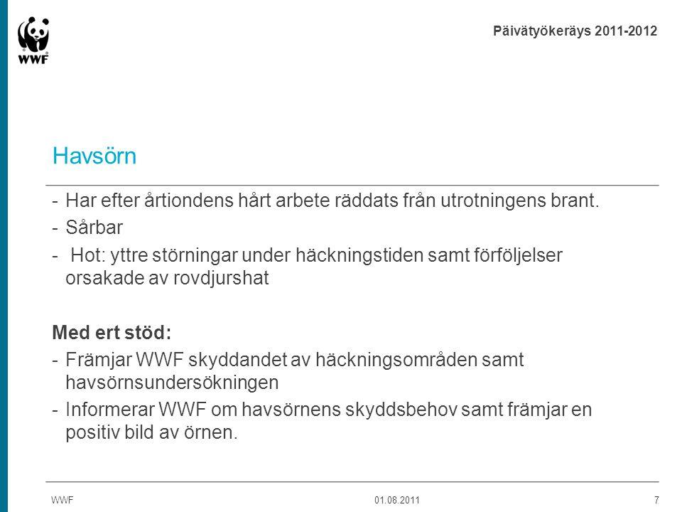 Päivätyökeräys 2011-2012 WWF tackar å den finlänska naturens vägnar. WWF01.08.20118