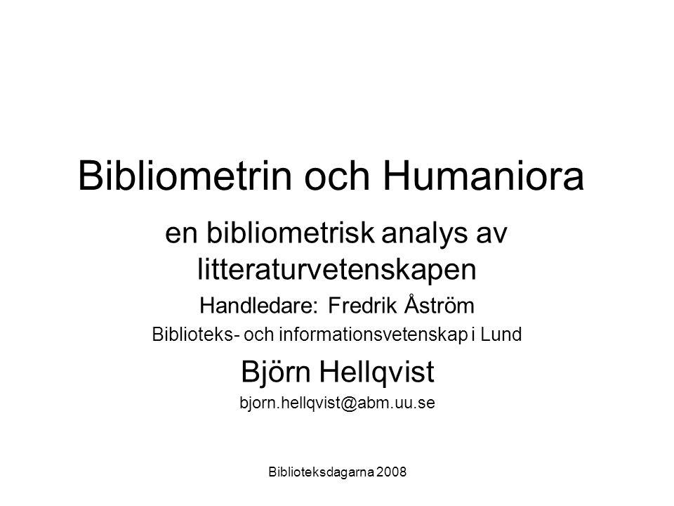 Biblioteksdagarna 2008 Bibliometri mätning av böcker Kvantitativa analyser av publikationer (vetenskapliga) Andra namn –Informetri (bredare begrepp) –Scientometri (vetenskapen) –Webbometri (webben)