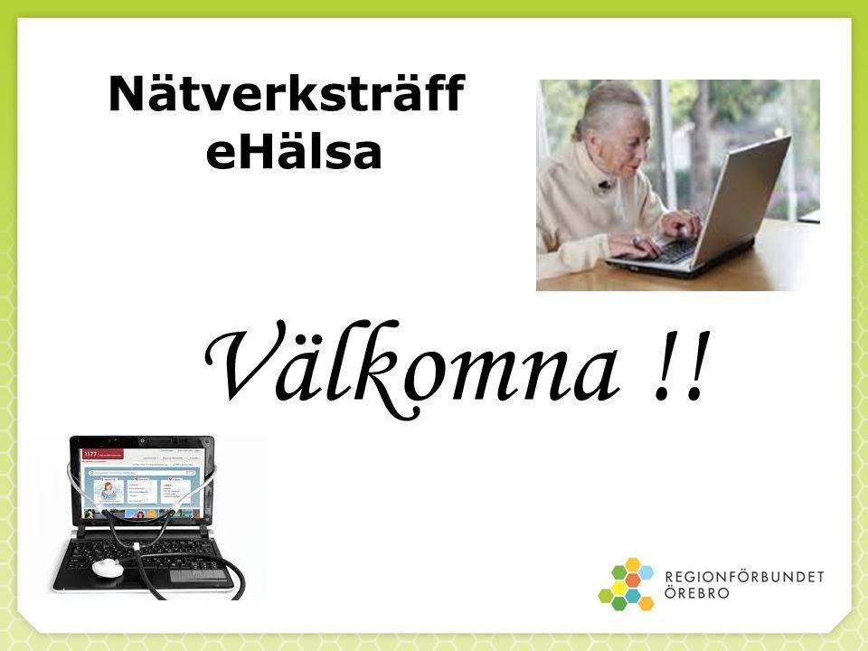 Nätverksträff eHälsa Välkomna !!