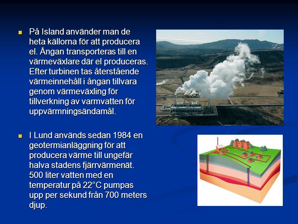 På Island använder man de heta källorna för att producera el. Ångan transporteras till en värmeväxlare där el produceras. Efter turbinen tas återståen