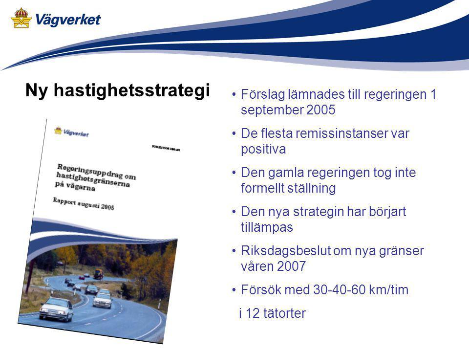 Förslag lämnades till regeringen 1 september 2005 De flesta remissinstanser var positiva Den gamla regeringen tog inte formellt ställning Den nya stra