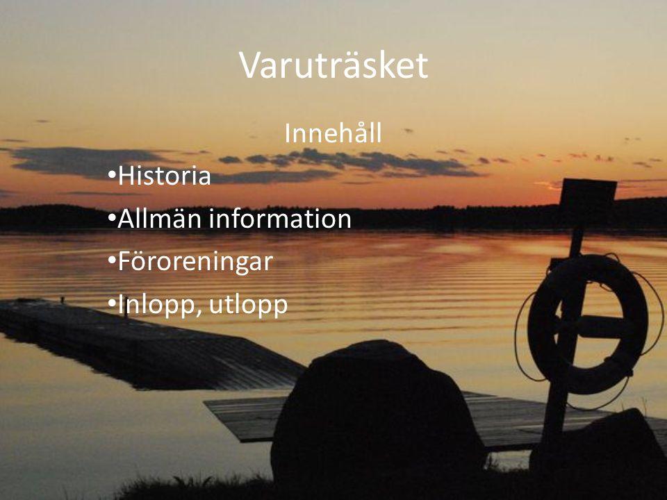 Varuträsk sjön 1.Nybyggarna bosatte sig vid sent 1400 tal.