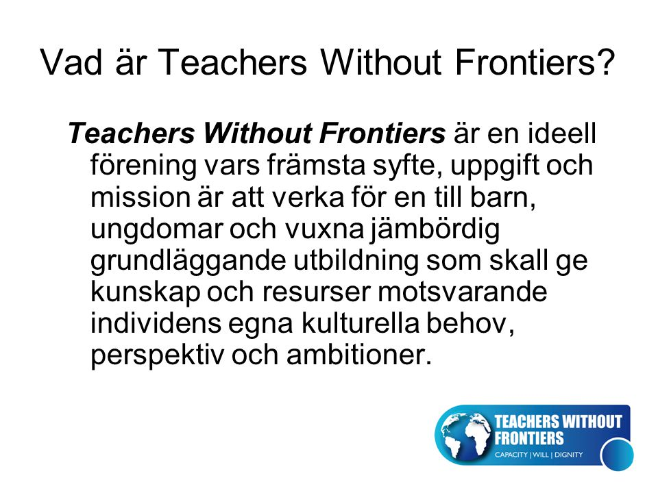 Vad är Teachers Without Frontiers.