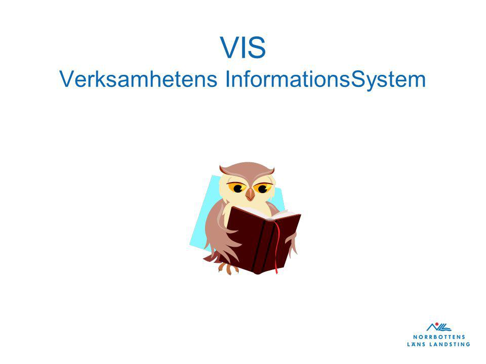 VIS Verksamhetens InformationsSystem