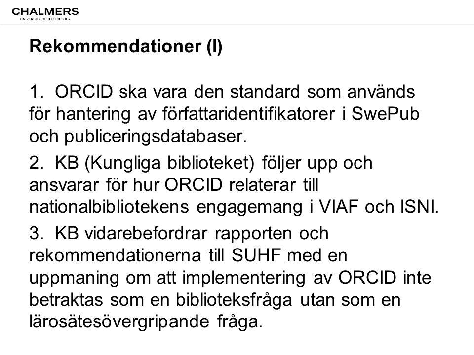 Rekommendationer (I) 1.