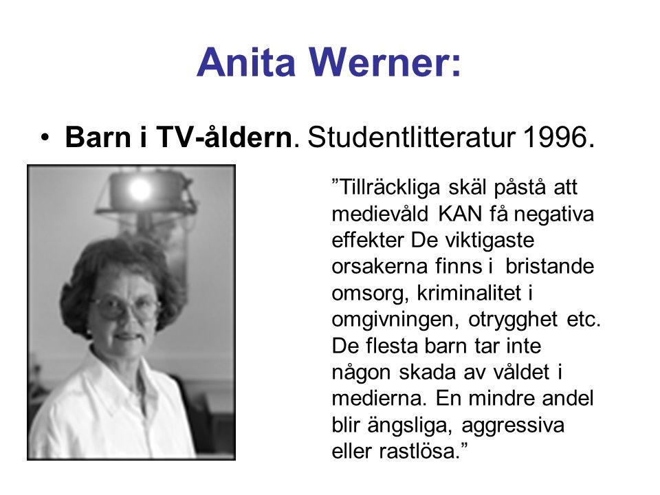 Anita Werner: Barn i TV-åldern. Studentlitteratur 1996.
