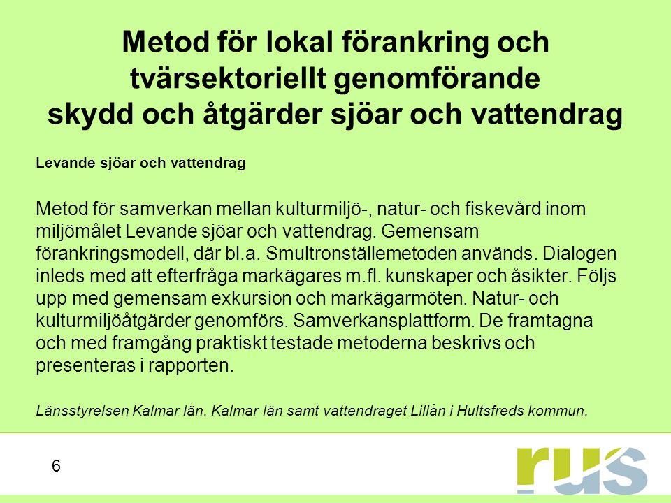 Life + MIA Ett rikt odlingslandskap, Ett rikt växt- och djurliv m.fl.