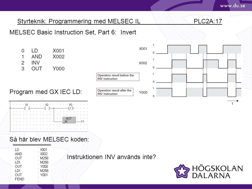 Styrteknik: Programmering med MELSEC IL PLC2A:17 MELSEC Basic Instruction Set, Part 6: Invert Program med GX IEC LD: Så här blev MELSEC koden: Instruktionen INV används inte?