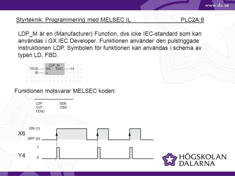Styrteknik: Programmering med MELSEC IL PLC2A:9 LDP_M är en (Manufacturer) Function, dvs icke IEC-standard som kan användas i GX IEC Developer.