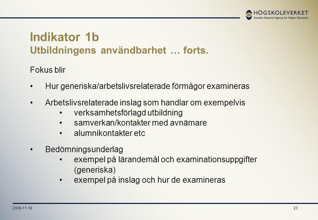232009-11-18 Indikator 1b Utbildningens användbarhet … forts.