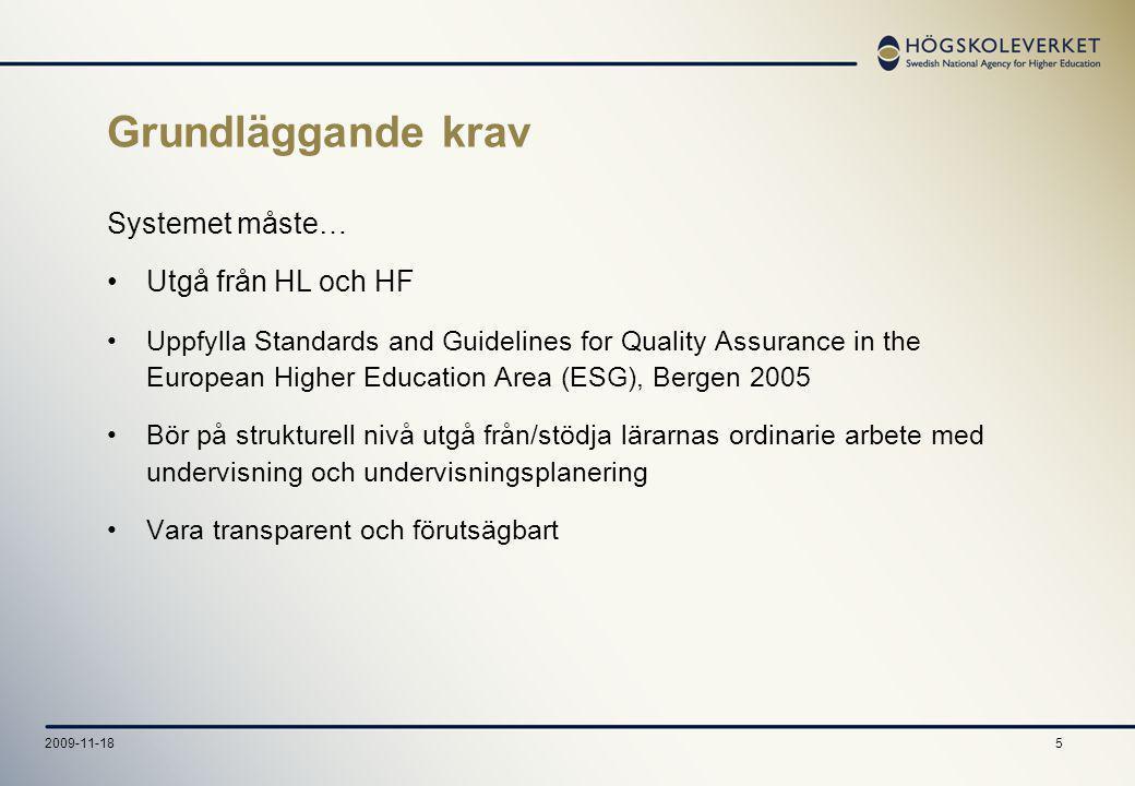 262009-11-18 Indikator 1c Samlad lärarresurs Tid i anställning* direkt relaterad till utbildningen år ett och tre (alt.