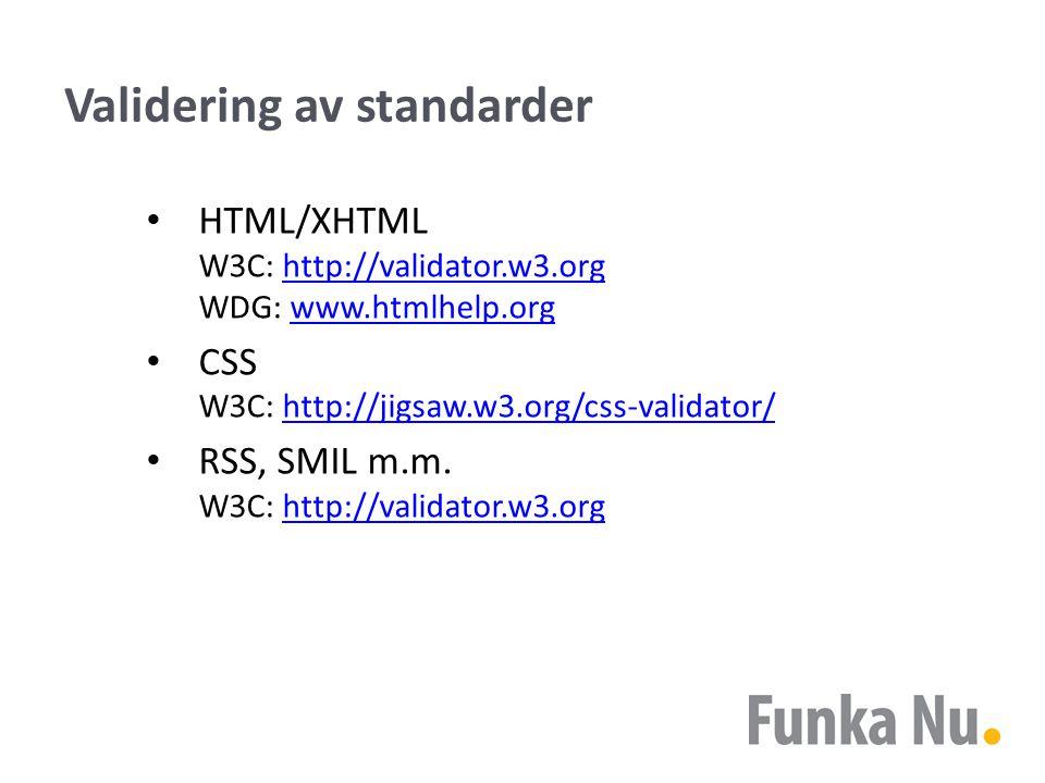 Vad är valideringstjänster bra på?