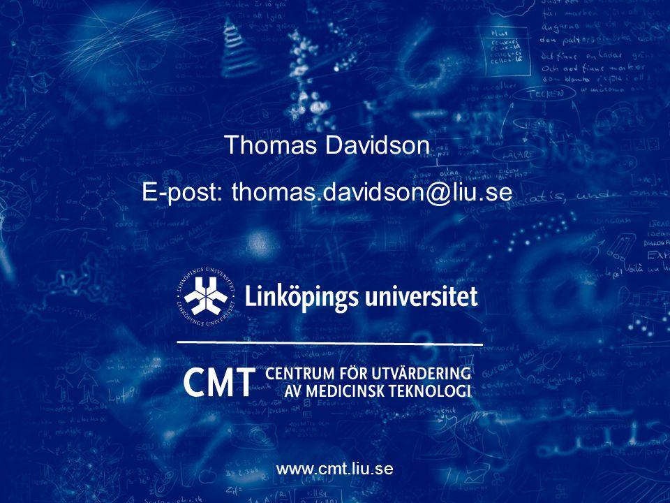 www.cmt.liu.se Thomas Davidson E-post: thomas.davidson@liu.se