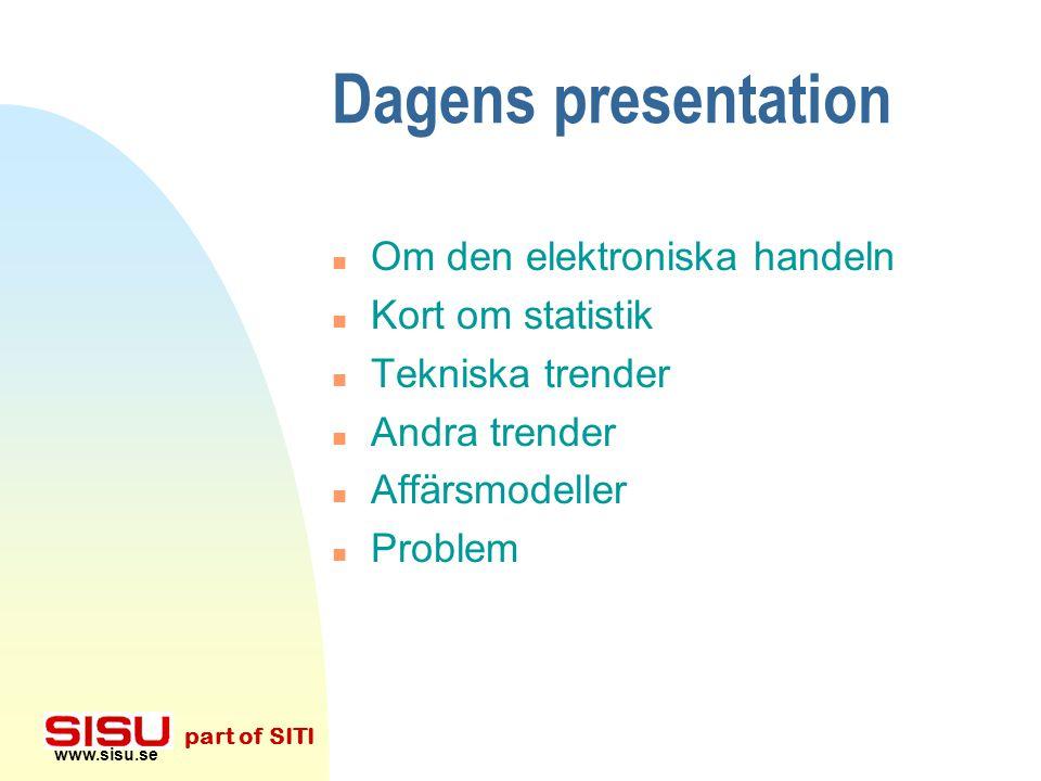 Elektronisk handel Några trender Nicklas Lundblad Sveriges Tekniska Attachéer/Svenska Institutet för Systemutveckling