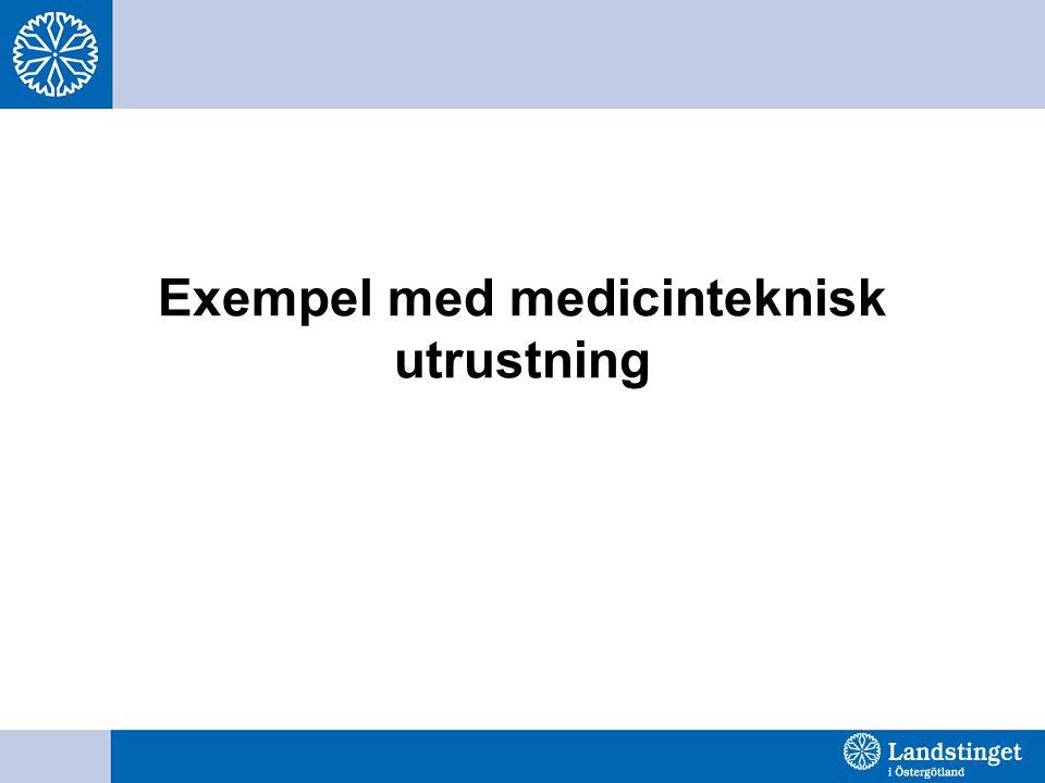 Exempel med medicinteknisk utrustning