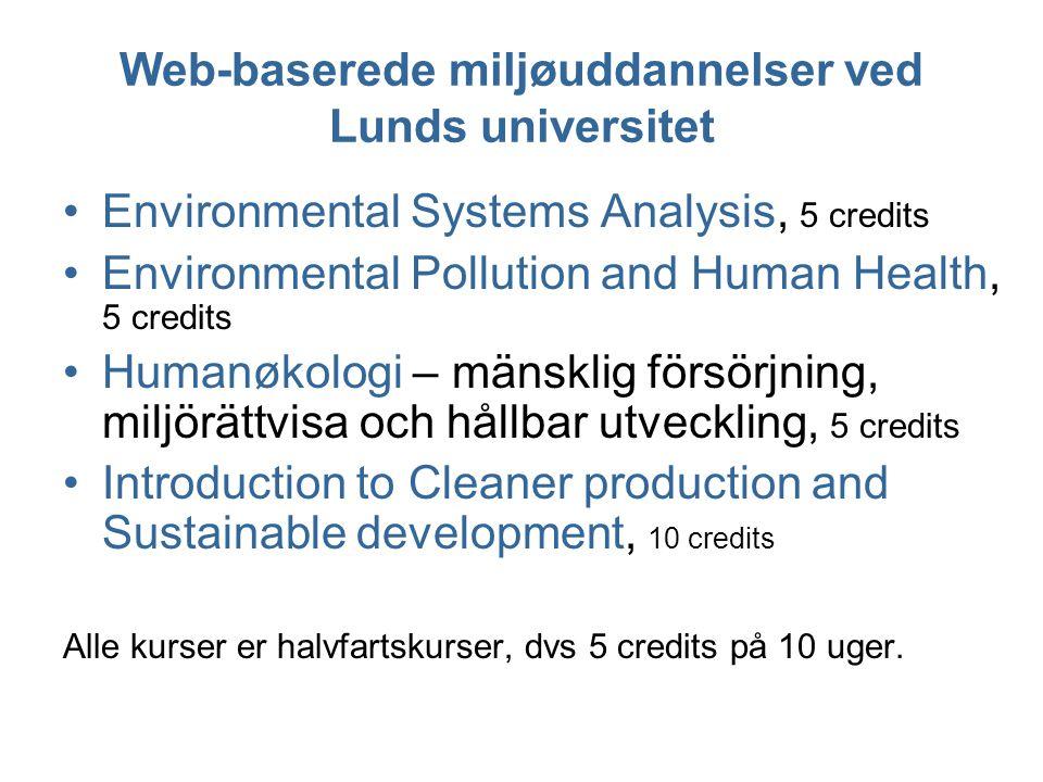 MICLUs två kurser Environmental Systems Analysis Environmental Pollution and Human Health Environmental Science System analysisEcotoxicologyModelingEpidemiology Social scienceNatural scienceHumanitiesLawTechnology