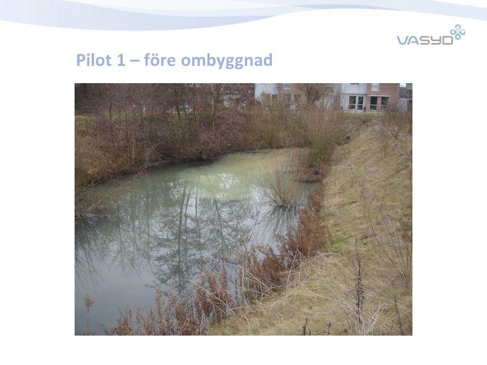 Pilot 1 – före ombyggnad