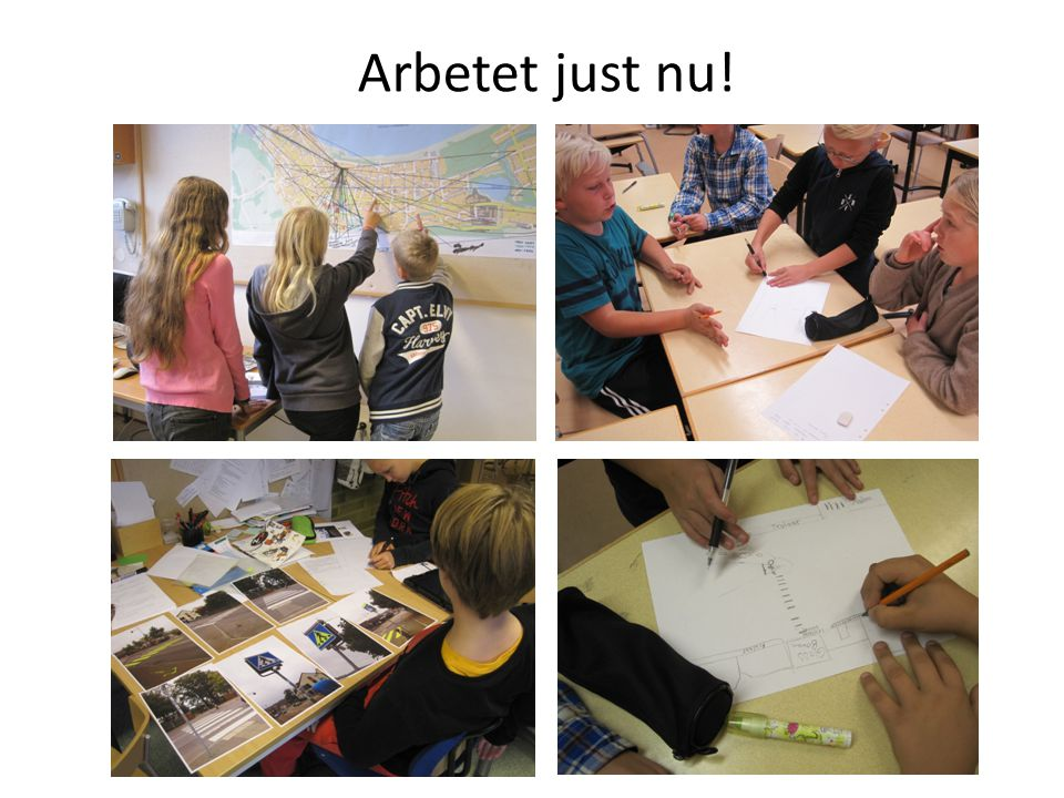 Arbetet just nu!