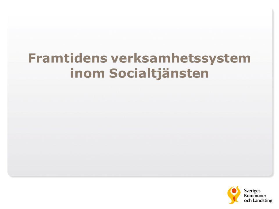 Framtidens verksamhetssystem inom Socialtjänsten