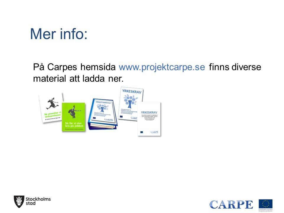 Mer info: På Carpes hemsida www.projektcarpe.se finns diverse material att ladda ner.