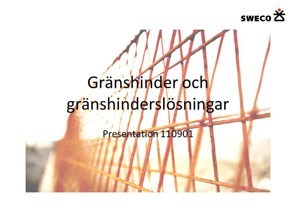 Gränshinder och gränshinderslösningar Presentation 110901