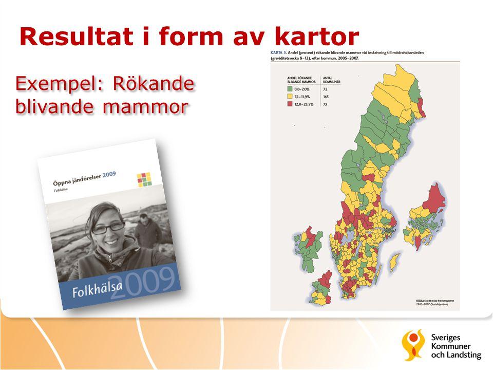 Resultat i form av kartor Exempel: Rökande blivande mammor
