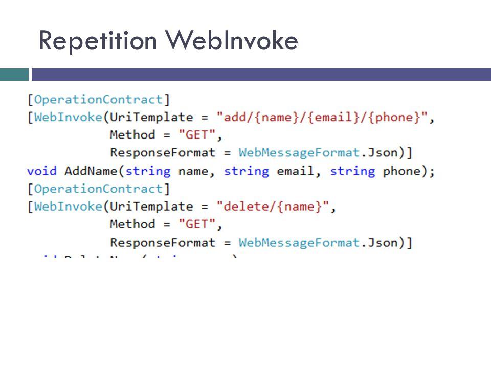 Repetition WebInvoke
