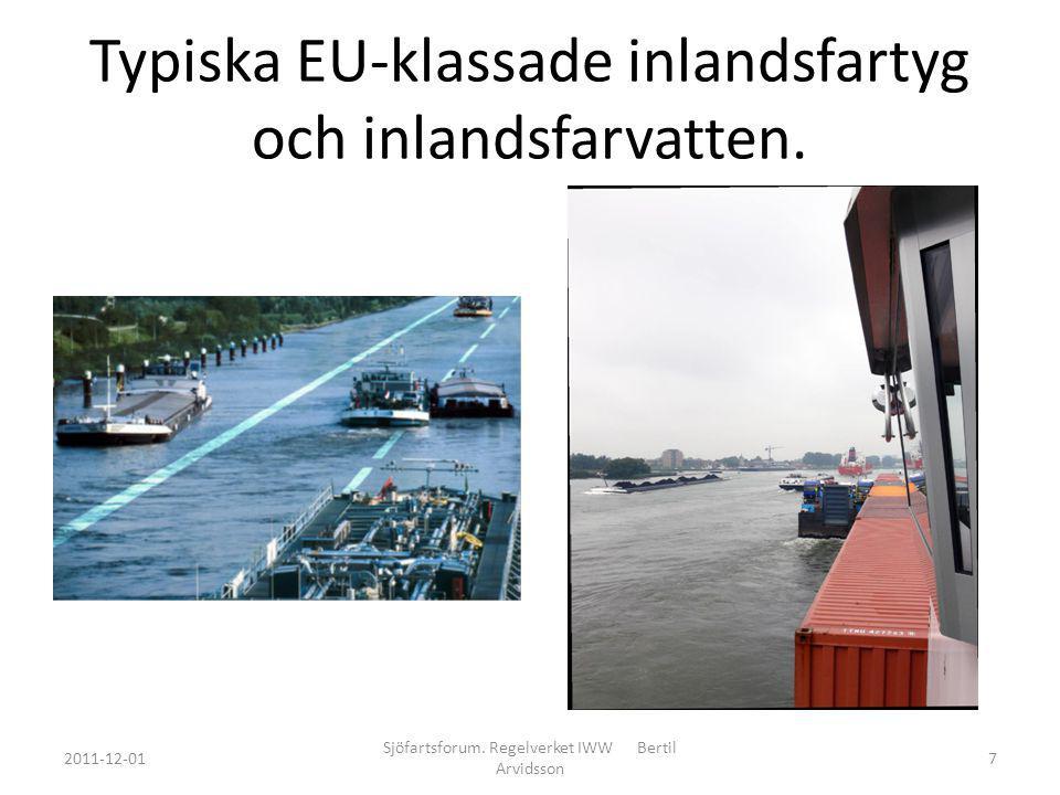 Typiska EU-klassade inlandsfartyg och inlandsfarvatten.