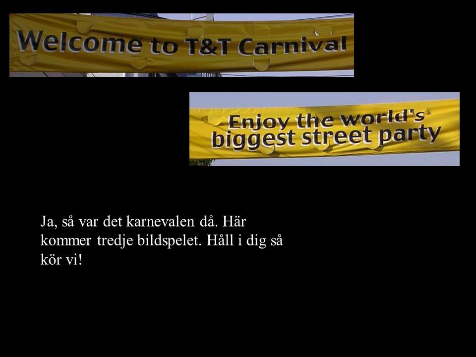 Karnevalen drar igång med diverse jippon ungefär två veckor innan finalen.