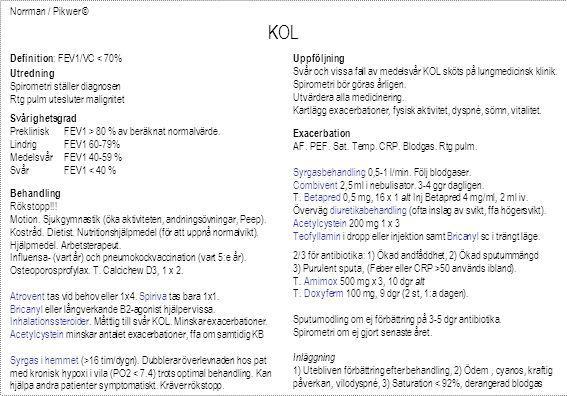 Norrman / Pikwer © KOL Definition : FEV1/VC < 70% Svårighetsgrad Preklinisk FEV1 > 80 % av beräknat normalvärde. Lindrig FEV1 60-79% Medelsvår FEV1 40