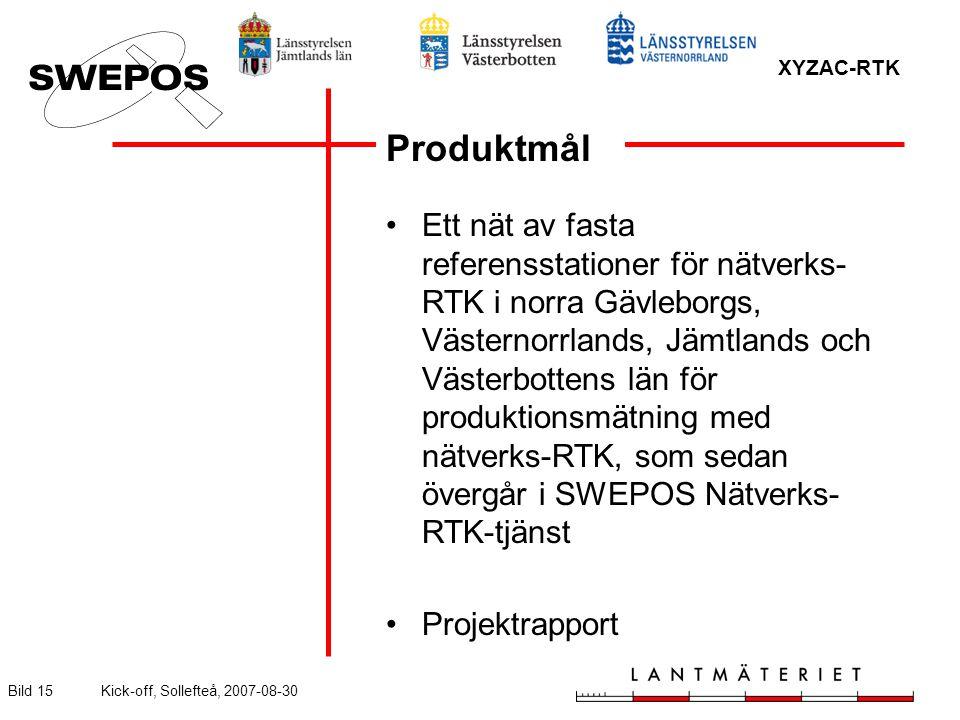XYZAC-RTK Bild 15Kick-off, Sollefteå, 2007-08-30 Produktmål Ett nät av fasta referensstationer för nätverks- RTK i norra Gävleborgs, Västernorrlands, Jämtlands och Västerbottens län för produktionsmätning med nätverks-RTK, som sedan övergår i SWEPOS Nätverks- RTK-tjänst Projektrapport