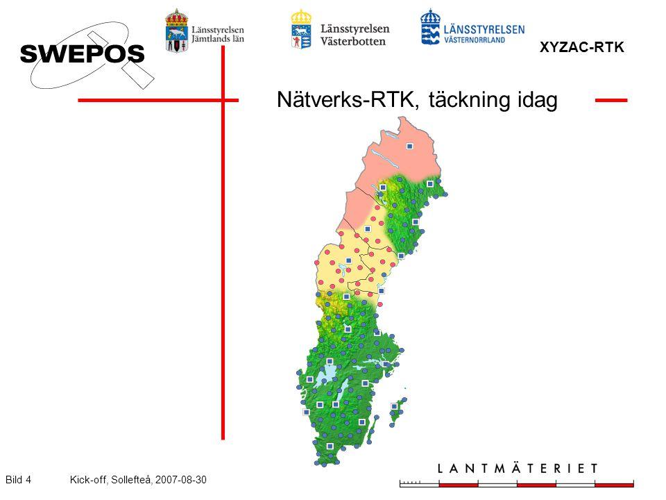 XYZAC-RTK Bild 4Kick-off, Sollefteå, 2007-08-30 Nätverks-RTK, täckning idag